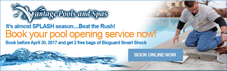 Vantage Pools and Spas - Book your pool opening service - Langley, Maple Ridge and Surrey BC